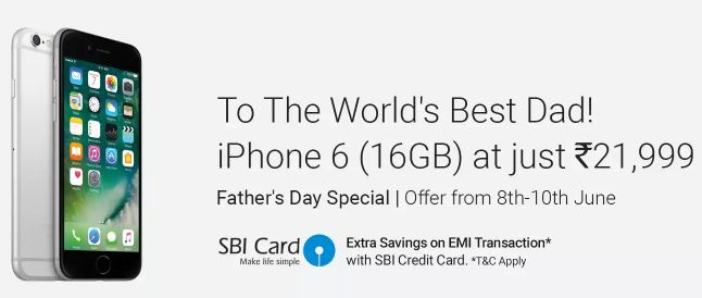 Apple iPhone 6 father's day special offer