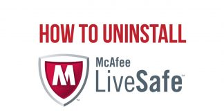 3 Ways to Uninstall and Remove McAfee LiveSafe from Windows